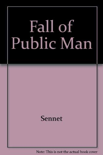9780521292153: Fall of Public Man