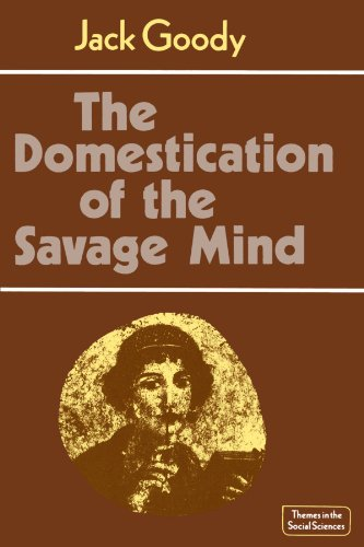 9780521292429: The Domestication of the Savage Mind Paperback (Themes in the Social Sciences)