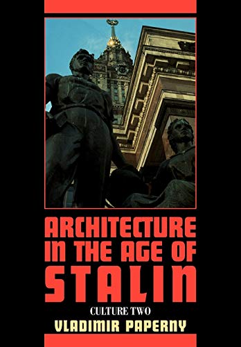 9780521292603: Architecture in the Age of Stalin: Culture Two
