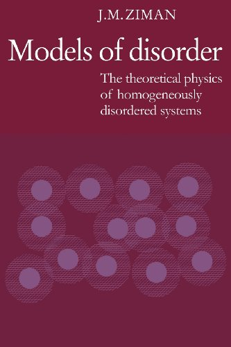 9780521292801: Models of Disorder: The Theoretical Physics of Homogeneously Disordered Systems