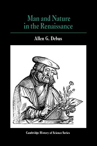 9780521293280: Man and Nature in the Renaissance (Cambridge Studies in the History of Science)