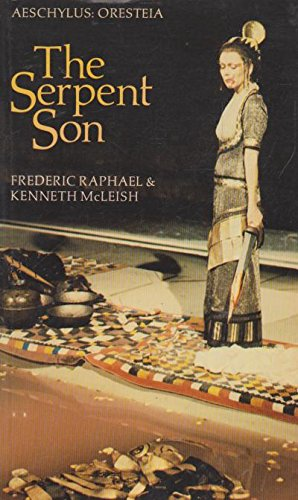 9780521293440: The Serpent Son: Aeschylus: Oresteia (Translations from Greek and Roman Authors)