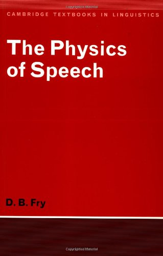 9780521293792: The Physics of Speech
