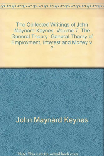 9780521293822: The Collected Writings of John Maynard Keynes: Volume 7, The General Theory