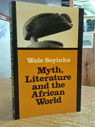 9780521293945: Myth, Literature and the African World
