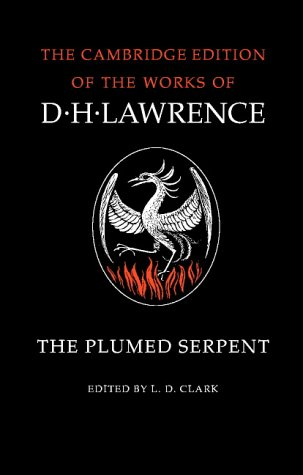 9780521294225: The Complete Novels of D. H. Lawrence 11 Volume Paperback Set: The Plumed Serpent D. H. Lawrence (Cambridge Edition of the Works of D.H. Lawrence)
