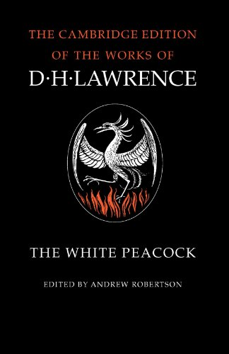 9780521294270: The White Peacock (The Cambridge Edition of the Works of D. H. Lawrence)