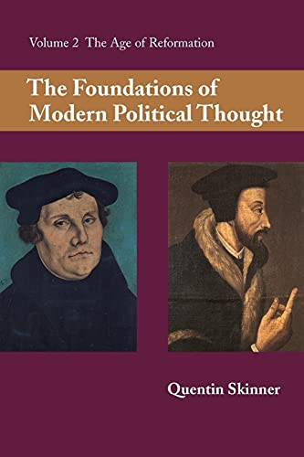 9780521294355: The Foundations of Modern Political Thought: Volume 2, The Age of Reformation Paperback: Age of Reformation v. 2