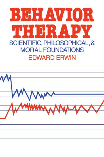 9780521294393: Behavior Therapy: Scientific, Philosophical and Moral Foundations