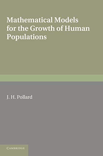 9780521294423: Mathematical Models for the Growth of Human Populations