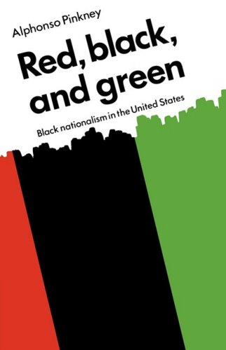 Red Black and Green: Black Nationalism in: Pinkney, Alphonso