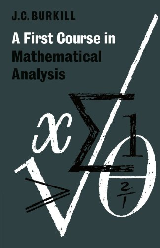 9780521294683: A First Course in Mathematical Analysis