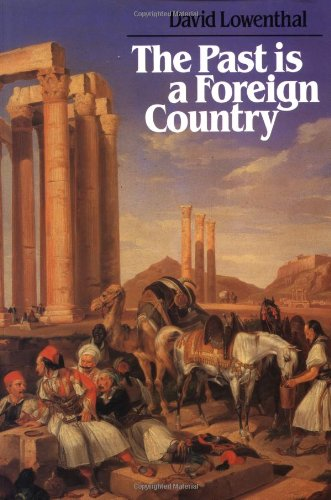 9780521294805: The Past is a Foreign Country