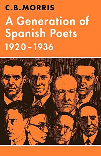 9780521294812: A Generation of Spanish Poets 1920-1936 (Major European Authors Series)