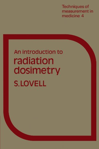 9780521294973: An Introduction to Radiation Dosimetry (Techniques of Measurement in Medicine Series)