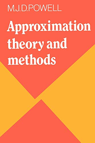 9780521295147: Approximation Theory and Methods