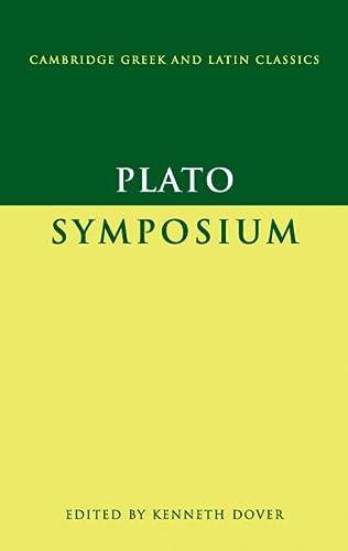 9780521295239: Plato: Symposium (Cambridge Greek and Latin Classics)