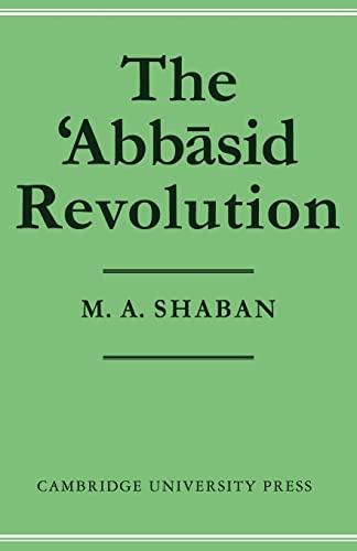 9780521295345: The 'Abb-sid Revolution: 002