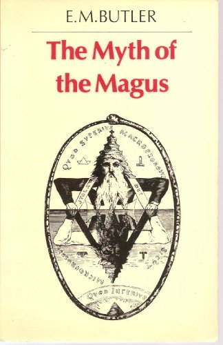 The Myth of the Magus: E. M. Butler