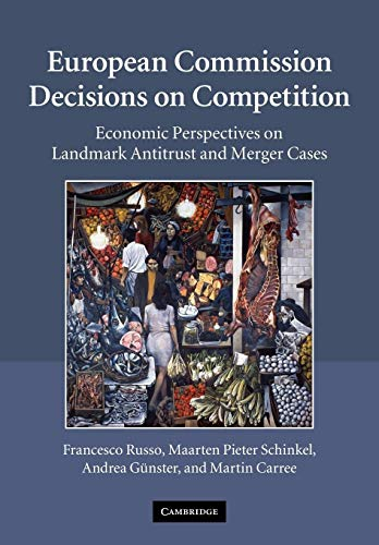 9780521295642: European Commission Decisions on Competition: Economic Perspectives on Landmark Antitrust and Merger Cases