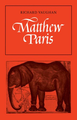 Matthew Paris (Cambridge Studies in Medieval Life and Thought: New Series) (0521295750) by Richard Vaughan