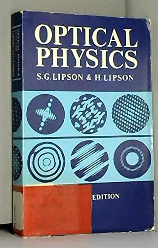 Optical Physics: Lipson, S. G.,