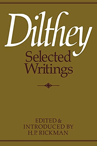 9780521295888: Dilthey Selected Writings