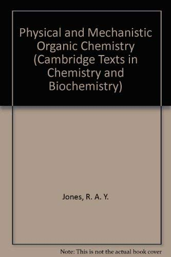 9780521295963: Physical and Mechanistic Organic Chemistry