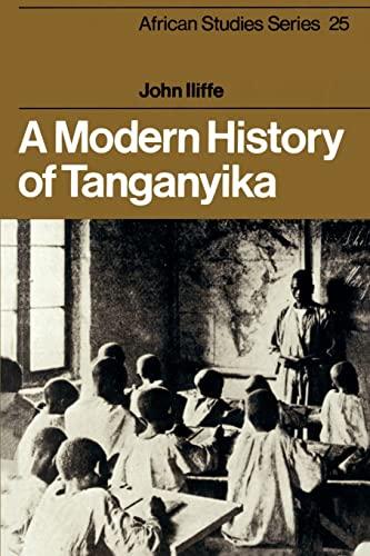 9780521296113: A Modern History of Tanganyika (African Studies)