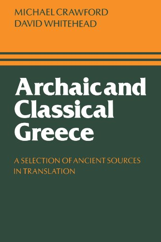 9780521296380: Archaic and Classical Greece: A Selection of Ancient Sources in Translation