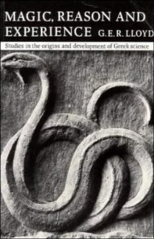 9780521296410: Magic, Reason and Experience: Studies in the Origin and Development of Greek Science
