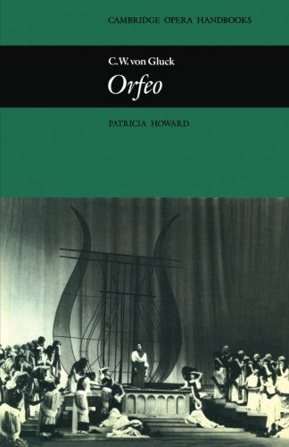 9780521296649: C. W. von Gluck: Orfeo (Cambridge Opera Handbooks)
