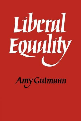 9780521296656: Liberal Equality