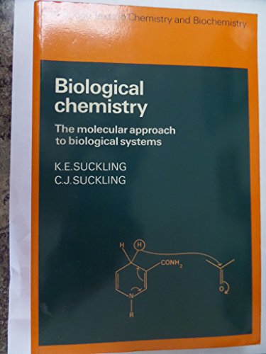 9780521296786: Biological Chemistry: The Molecular Approach to Biological Systems (Cambridge Texts in Chemistry and Biochemistry)
