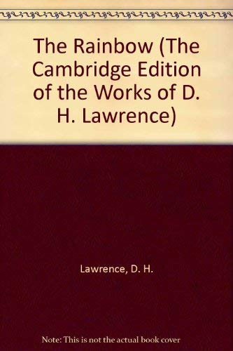 9780521296892: The Rainbow (The Cambridge Edition of the Works of D. H. Lawrence)