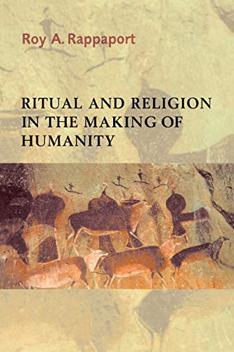 9780521296908: Ritual and Religion in the Making of Humanity (Cambridge Studies in Social and Cultural Anthropology)