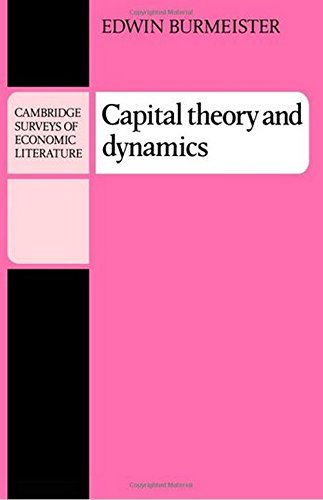 9780521297035: Capital Theory and Dynamics (Cambridge Surveys of Economic Literature)