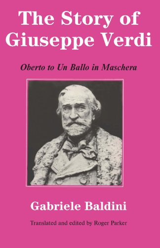 9780521297127: The Story of Giuseppe Verdi: Oberto to Un Ballo in Maschera