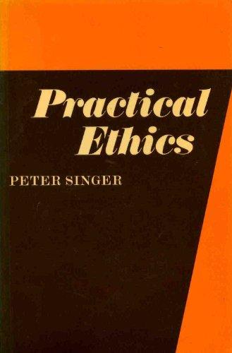 9780521297202: Practical Ethics