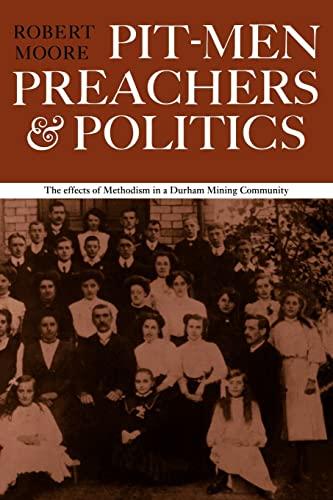9780521297523: Pitmen Preachers and Politics