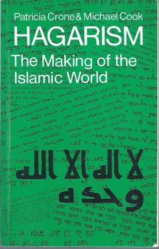 9780521297547: Hagarism: The Making of the Islamic World
