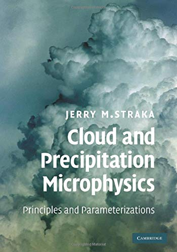 9780521297592: Cloud and Precipitation Microphysics: Principles and Parameterizations