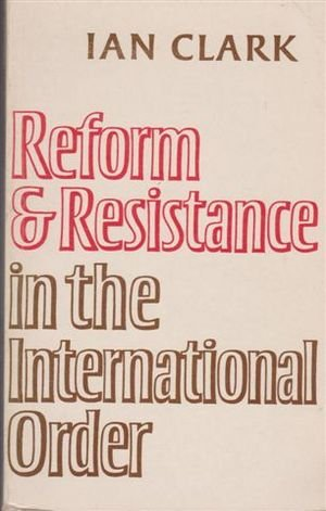 9780521297639: Reform and Resistance in the International Order