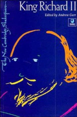 King Richard II (The New Cambridge Shakespeare): William Shakespeare