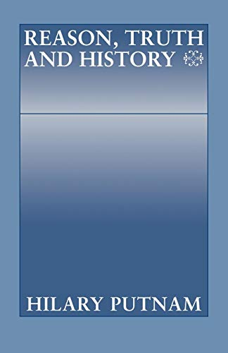 9780521297769: Reason, Truth and History (Philosophical Papers (Cambridge))