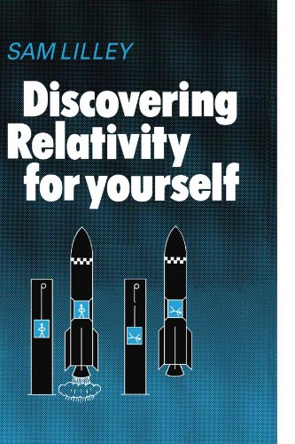 9780521297806: Discovering Relativity for Yourself