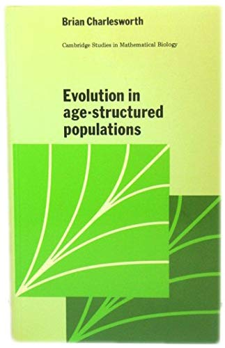 9780521297868: Evolution of Age-Structured Populations (Cambridge Studies in Mathematical Biology)
