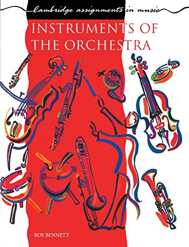 9780521298148: Instruments of the Orchestra (Cambridge Assignments in Music)