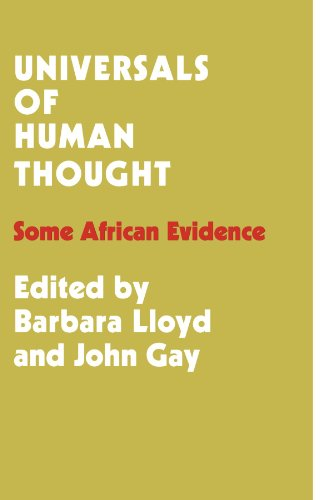 Universals of Human Thought: Some African Evidence: Lloyd, Barbara Bloom;