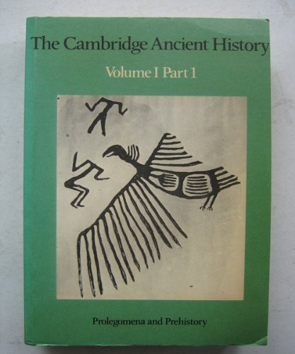 9780521298216: The Cambridge Ancient History: Volume 1, Part 1, Prolegomena and Prehistory: Prolegomena and Prehistory Vol 1